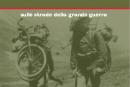 Retour 2015: sulle strade della grande Guerra
